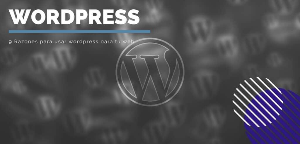 9-razones-para-usar-wordpress